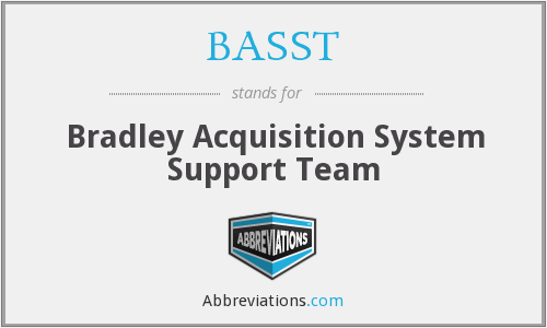 BASST - Bradley Acquisition System Support Team