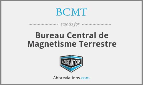 BCMT - Bureau Central de Magnetisme Terrestre