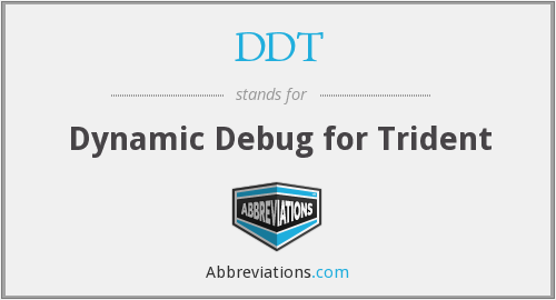 DDT - Dynamic Debug for Trident