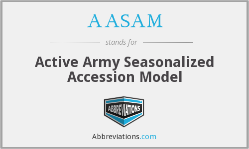 AASAM - Active Army Seasonalized Accession Model