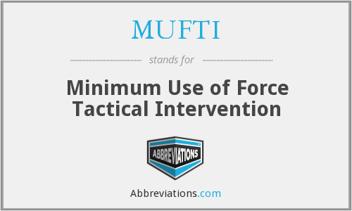 What does MUFTI stand for?