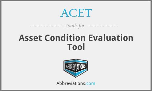ACET - Asset Condition Evaluation Tool