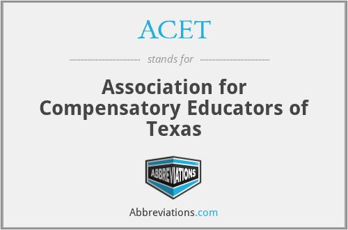 ACET - Association for Compensatory Educators of Texas
