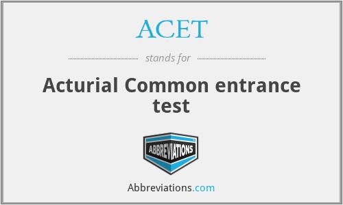 ACET - Acturial Common entrance test