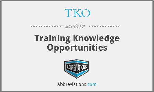 TKO - Training Knowledge Opportunities