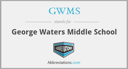 GWMS - George Waters Middle School