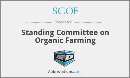 SCOF - Standing Committee on Organic Farming