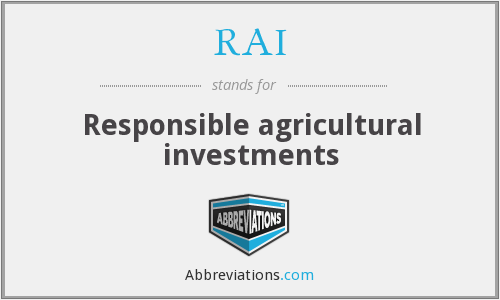 RAI - Responsible agricultural investments
