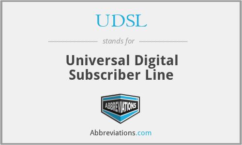 UDSL - Universal Digital Subscriber Line