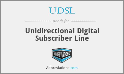 UDSL - Unidirectional Digital Subscriber Line