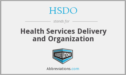 HSDO - Health Services Delivery and Organization