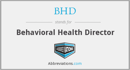 BHD - Behavioral Health Director