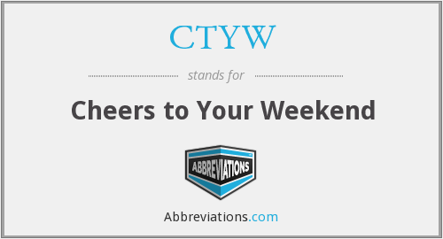 What does CTYW stand for?