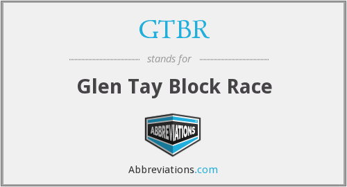 GTBR - Glen Tay Block Race
