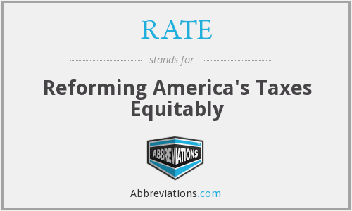 RATE - Reforming America's Taxes Equitably