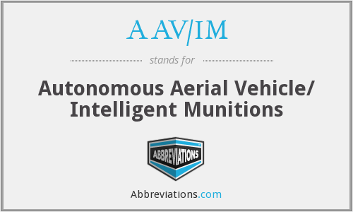 What does AAV/IM stand for?