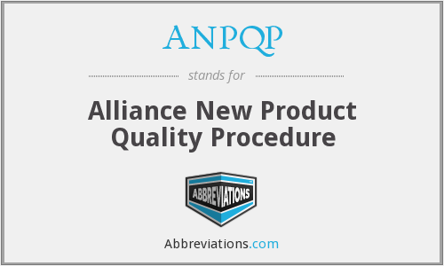 ANPQP - Alliance New Product Quality Procedure