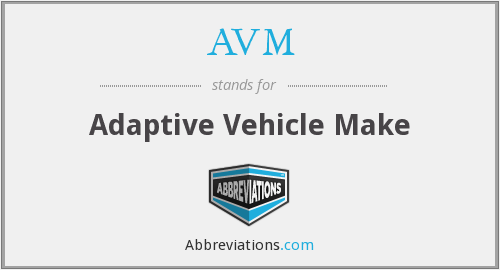 AVM - Adaptive Vehicle Make