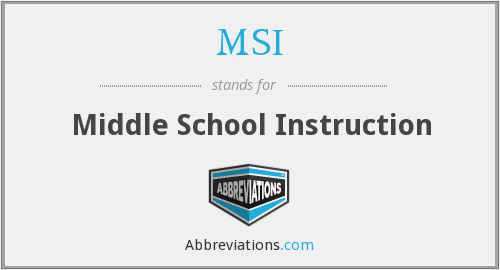 MSI - Middle School Instruction