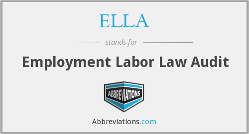 ELLA - Employment Labor Law Audit
