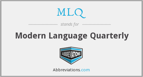 MLQ - Modern Language Quarterly
