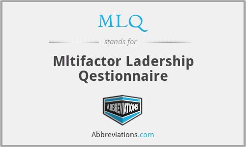 MLQ - Mltifactor Ladership Qestionnaire