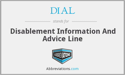 DIAL - Disablement Information And Advice Line