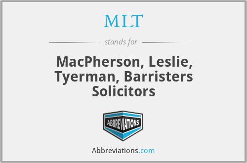 MLT - MacPherson, Leslie, Tyerman, Barristers Solicitors
