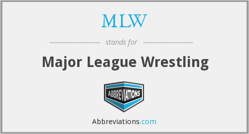 MLW - Major League Wrestling