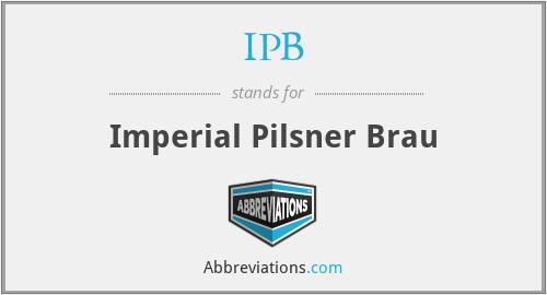 IPB - Imperial Pilsner Brau