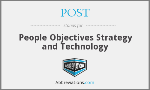 POST - People Objectives Strategy and Technology