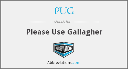 PUG - Please Use Gallagher