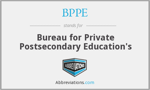 BPPE - Bureau for Private Postsecondary Education's