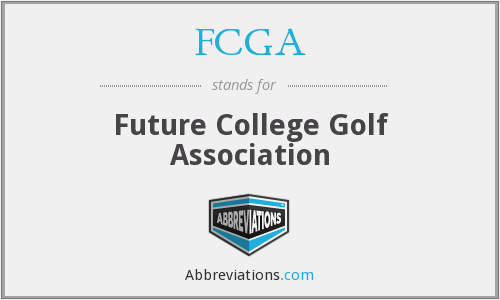 What does FCGA stand for?