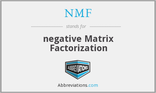 NMF - negative Matrix Factorization