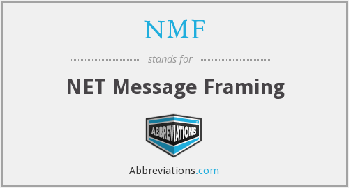 NMF - NET Message Framing