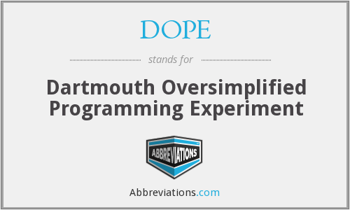 DOPE - Dartmouth Oversimplified Programming Experiment