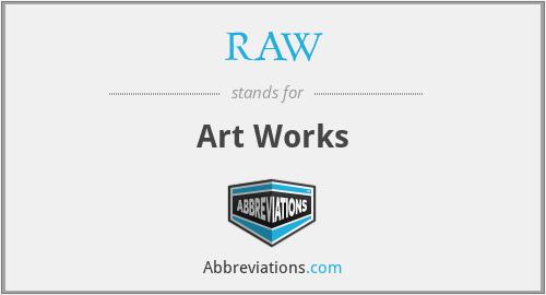 RAW - Art Works