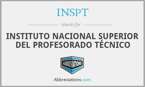 INSPT - INSTITUTO NACIONAL SUPERIOR DEL PROFESORADO TÉCNICO