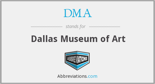 DMA - Dallas Museum of Art