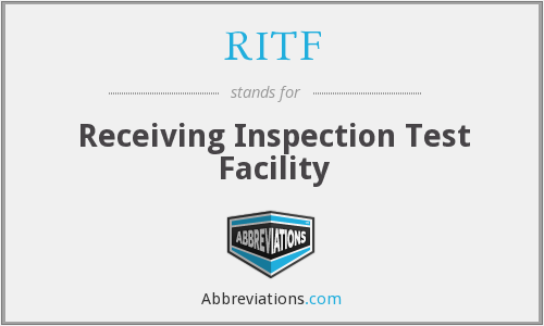 RITF - Receiving Inspection Test Facility