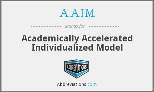 AAIM - Academically Accelerated Individualized Model