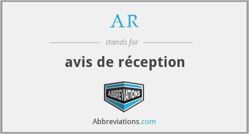 AR - avis de réception