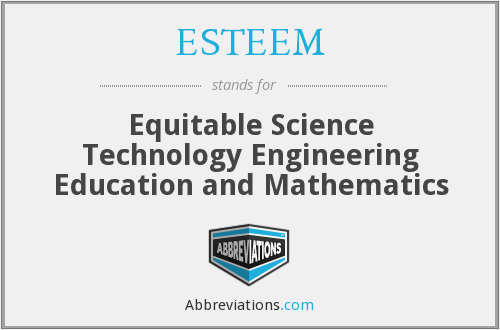 ESTEEM - Equitable Science Technology Engineering Education and Mathematics