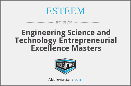 ESTEEM - Engineering Science and Technology Entrepreneurial Excellence Masters