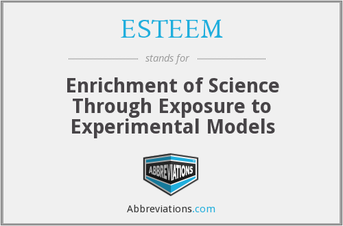 ESTEEM - Enrichment of Science Through Exposure to Experimental Models