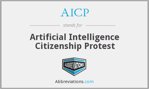 AICP - Artificial Intelligence Citizenship Protest