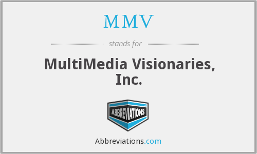 MMV - MultiMedia Visionaries, Inc.