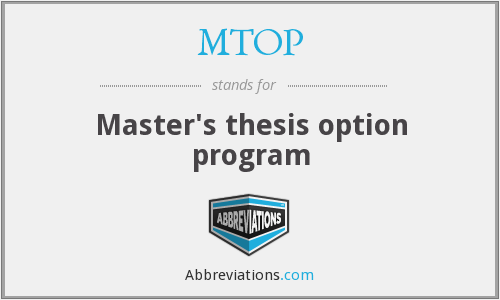 MTOP - Master's thesis option program
