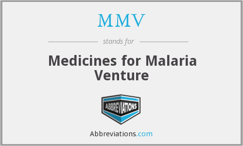 MMV - Medicines for Malaria Venture